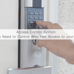 Access Control System: Why Your Business Needs One
