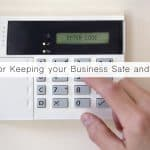 Steps for Keeping your Business Safe and Secure