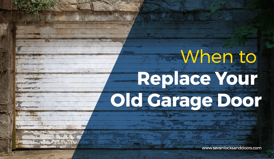 Replace Your Old Garage Door - Sevan